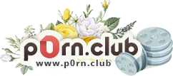 p0rn.club - club of quality porn